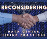 Reconsidering Data Center Hiring Practices
